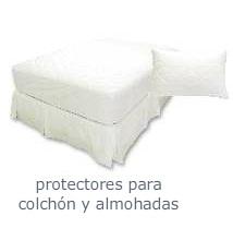 Protectores para Colchón y almohadas