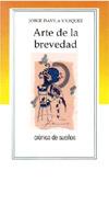Relato-Crónica Autor: Dávila Vásquez, Jorge Título: Arte De La Brevedad