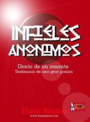 Infieles Anónimos: Diario de un Amante: