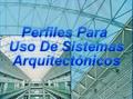 Perfiles para Uso de Sistemas Arquitectónicos